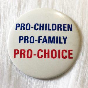 🔮5/$25 Vintage Pro: Children, Family & Choice Pin